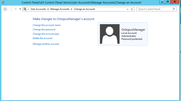 OctopusManager account must Administrator privilege